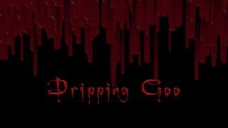 Dripping Goo Generator