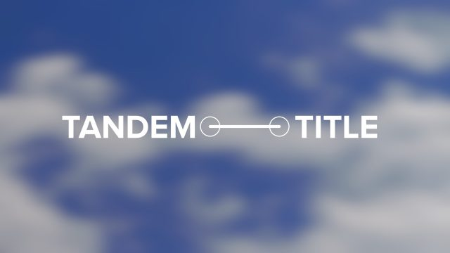 Tandem Title - connected together