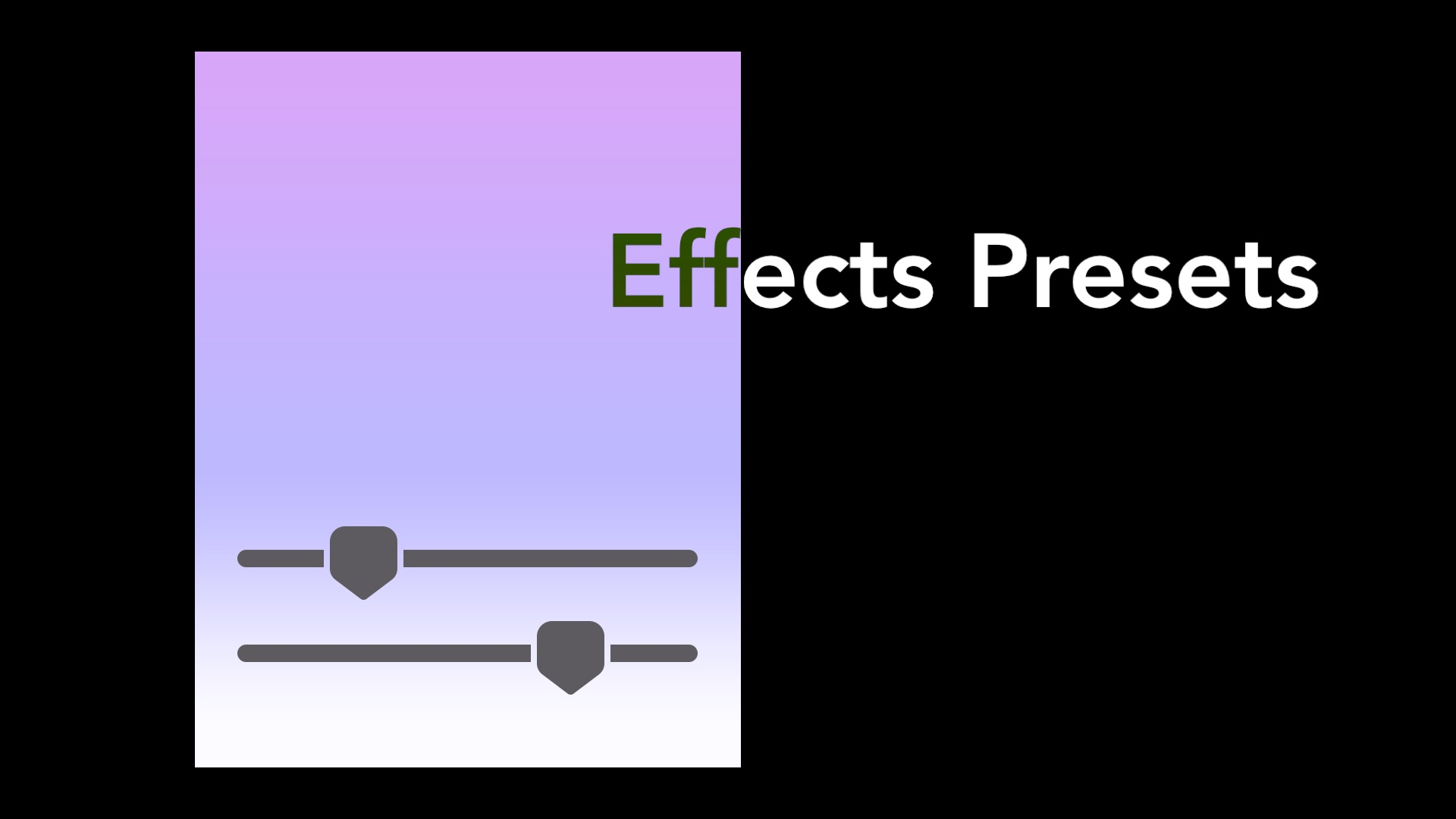 Effects Presets - Already designed effects created by Sight-Creations