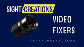 SC Video Fixers Effect for FCPX