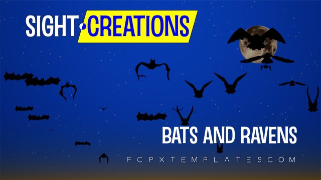 Bats and Ravens - Two generator templates for FCPX