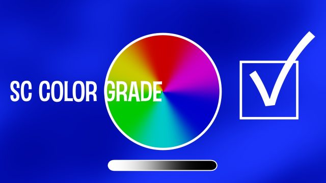 Color Grade the fast and easy way with SC Color Grade effect
