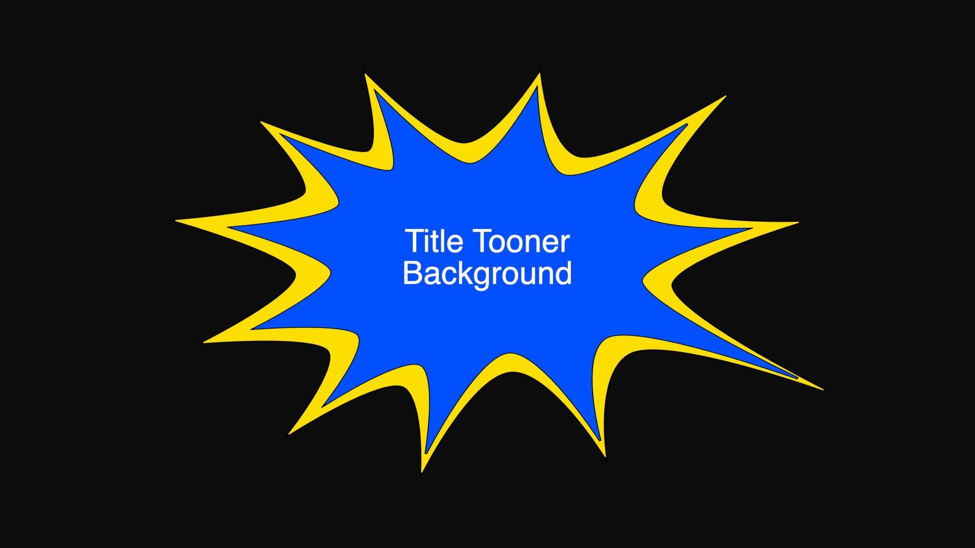 Title Tooner Background Effect
