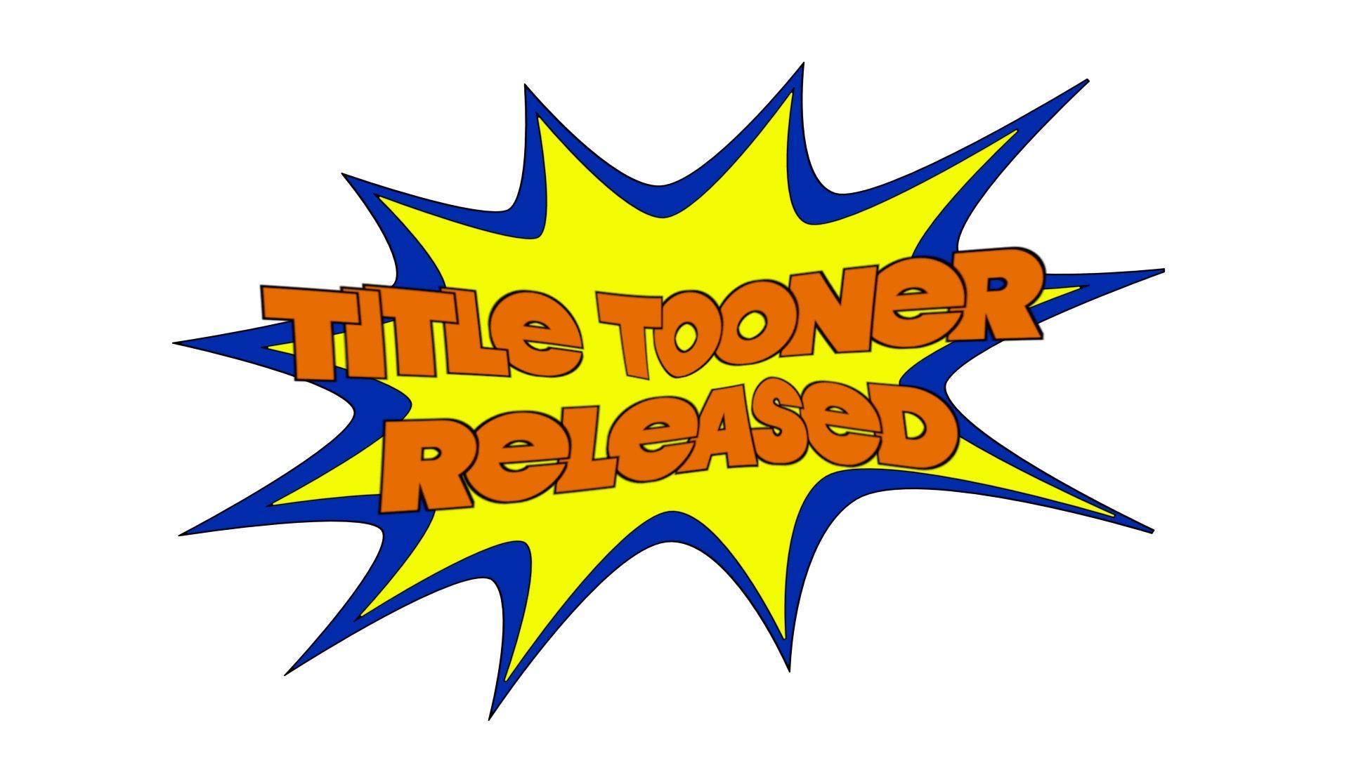 Title Tooner Released image