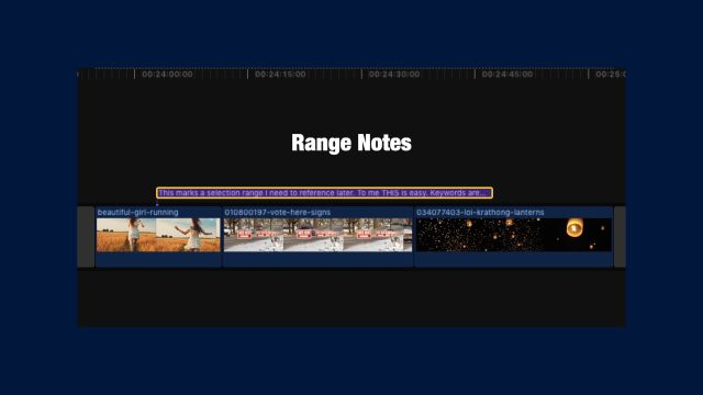 Range Notes - add notes directly in the storyline